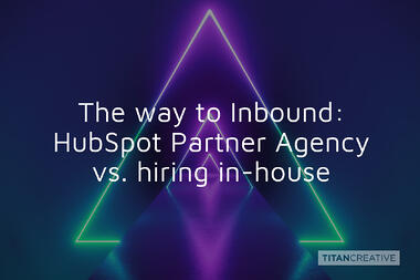 TitanBlog_Agency-Partner-vs-In-house_1
